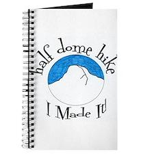 Half Dome Hike I Made It! Journal