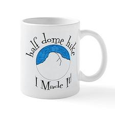 Half Dome Hike I Made It! Mug