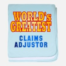 World's Greatest Claims Adjustor baby blanket