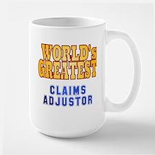 World's Greatest Claims Adjustor Mug