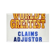 World's Greatest Claims Adjustor Rectangle Magnet