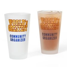 Community Organizer World's Greatest Drinking Glas