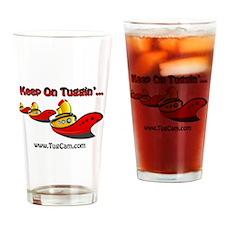 Keep on Tuggin' Drinking Glass
