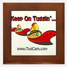 Keep on Tuggin' Framed Tile