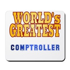 World's Greatest comptroller Mousepad