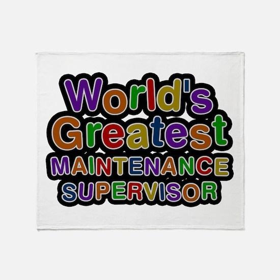 World's Greatest MAINTENANCE SUPERVISOR Throw Blan