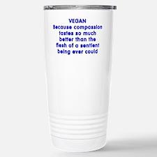 VEGAN because compassion - Travel Mug