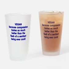 VEGAN because compassion - Drinking Glass
