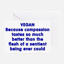 VEGAN because compassion - Greeting Card
