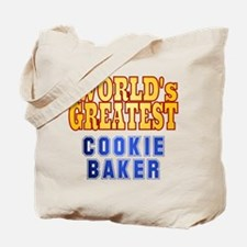 World's Greatest Cookie Baker Tote Bag
