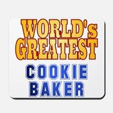 World's Greatest Cookie Baker Mousepad