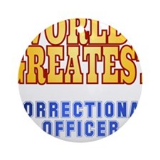 World's Greatest Correctional Officer Ornament (Ro