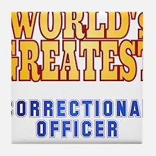 World's Greatest Correctional Officer Tile Coaster