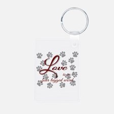 Love is a four legged word. Keychains