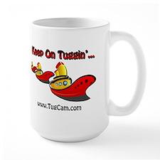 Keep on Tuggin Mug
