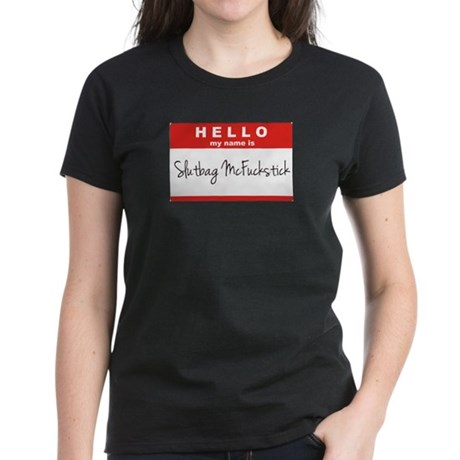 Slutbag Women's Dark T-Shirt