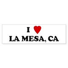 I Love LA MESA Bumper Bumper Sticker