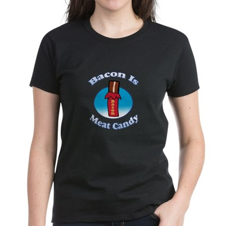 Bacon is Meat Candy02.png Women's Dark T-Shirt