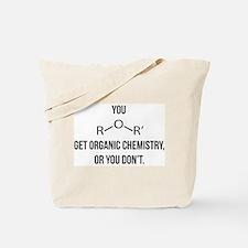 Ether You Get OChem... Tote Bag
