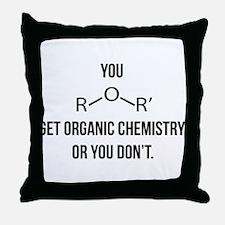 Ether You Get OChem... Throw Pillow