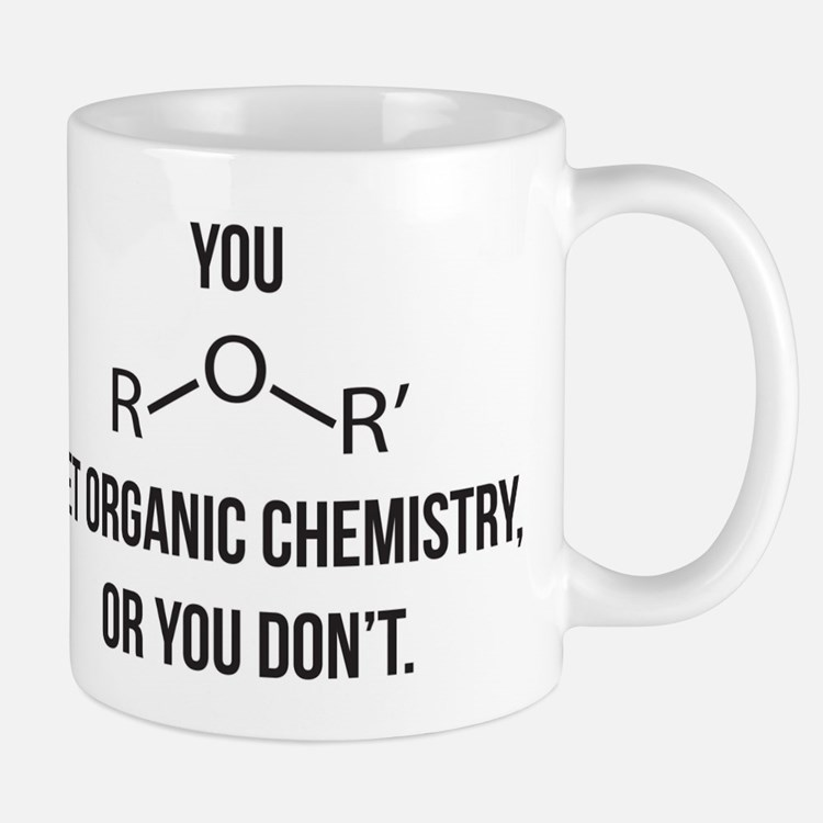 Ether You Get OChem... Mug