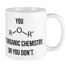 Ether You Get OChem... Small Mugs