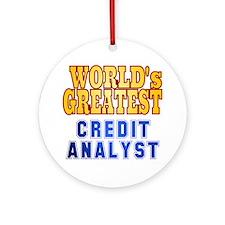 World's Greatest Credit Analyst Ornament (Round)