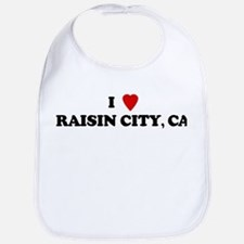 I Love RAISIN CITY Bib