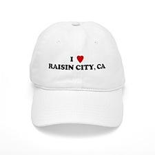 I Love RAISIN CITY Baseball Cap