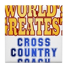 World's Greatest Cross Country Coach Tile Coaster