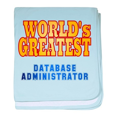 World's Greatest Database Administrator baby blank