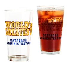 World's Greatest Database Administrator Drinking G