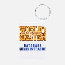 World's Greatest Database Administrator Keychains