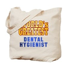 World's Greatest Dental Hygienist Tote Bag