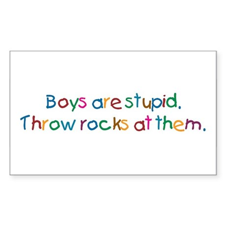 Boys Are Stupid Rectangle Sticker