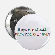 """Boys Are Stupid 2.25"""" Button (10 pack)"""