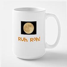 Ruh Roh! Full Moon Large Mug