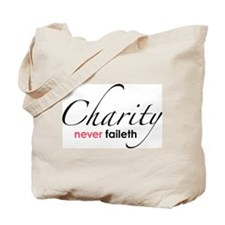 Chartiy Never Faileth Tote Bag