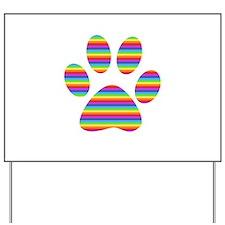 rainbow puppy paw print Yard Sign