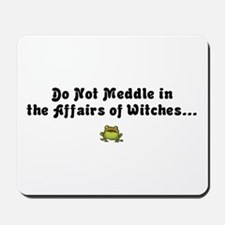 Do not meddle Mousepad