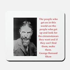george bernard shaw quote Mousepad