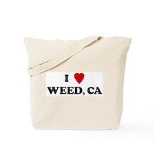 I Love WEED Tote Bag