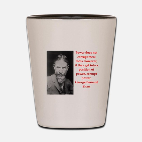 george bernard shaw quote Shot Glass