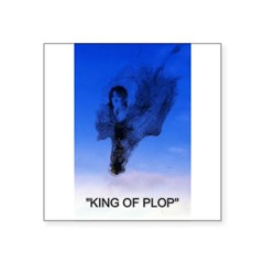 king of plop with text Square Sticker 3