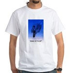 king of plop with text White T-Shirt