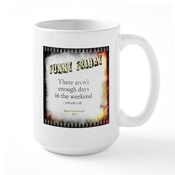 Funny Friday Weekend Mug