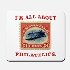 I'm All About Philatelics Mousepad