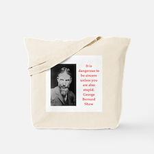 george bernard shaw quote Tote Bag