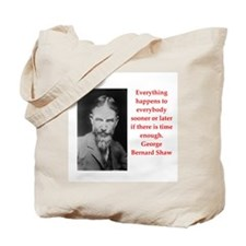george bernard shaw quote Tote Bag