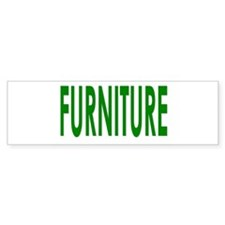 furniture Bumper Bumper Sticker